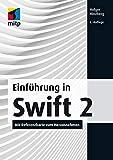 Einführung in Swift 2: Mit Referenzkarte zum Herausnehmen (mitp Professional) - Holger Hinzberg