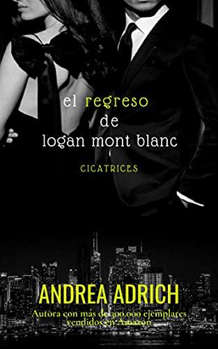El Regreso de Logan Mont Blanc de Andrea Adrich