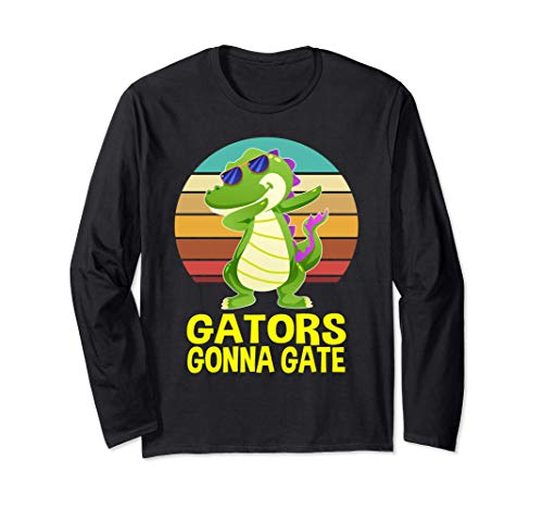 Gators Gonna Gait Krokodil Alligator Geschenke Langarmshirt