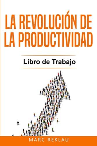 La Revolución de la Productividad - Libro de Trabajo