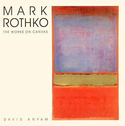 Mark Rothko: The Works on Canvas (Yale Language)