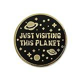 EvolveFISH Just Visiting This Planet Lapel Pin - [1' Diameter]