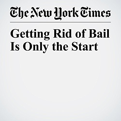 Getting Rid of Bail Is Only the Start copertina