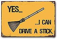 はい私はスティックを運転することができます、ブリキのサインヴィンテージ面白い生き物鉄の絵金属板ノベルティ