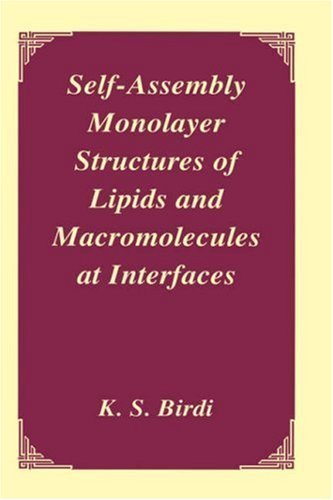 Self-Assembly Monolayer Structures of Lipids and Macromolecules at Interfaces (English Edition)