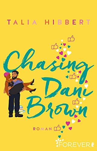 Chasing Dani Brown: Roman (Brown Sisters 2) (German Edition)