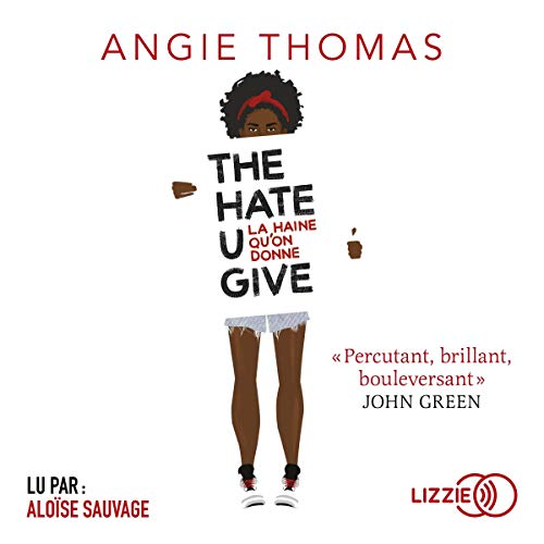 The Hate U Give d'Angie Thomas