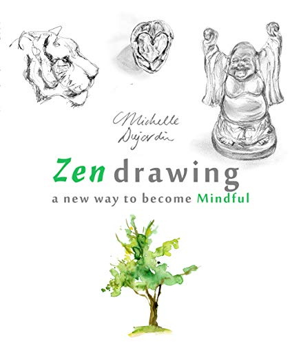 Zen drawing - a new way to become Mindful (English Edition)