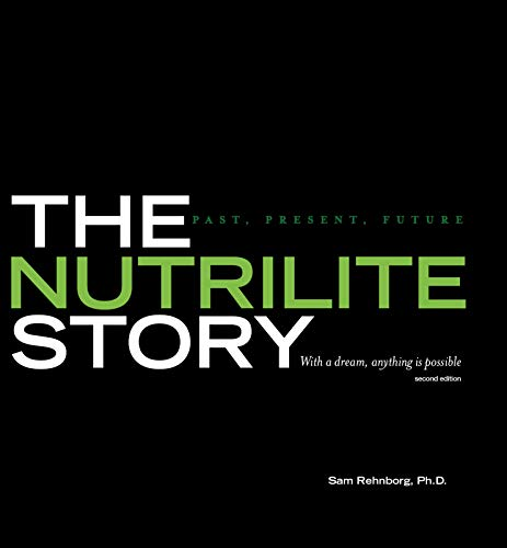 The Nutrilite Story: Past, Present, Future