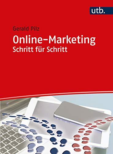 Online-Marketing Schritt für Schritt: Arbeitsbuch
