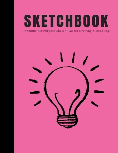 Sketchbook: Premium All-Purpose Sketch Pad for Drawing and Doodling: Large Blank Sketch Pad, 8.5