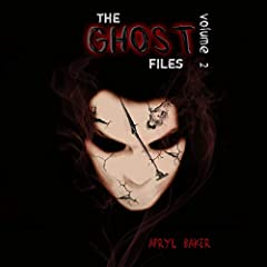 The Ghost Files 2