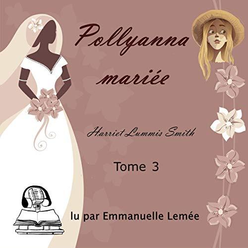 Pollyanna mariée Titelbild