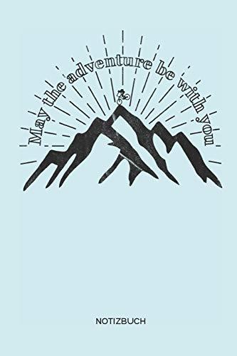 May the adventure be with you Notizbuch: Mountainbike MTB Notizbuch und Zeichenbuch Geschenk für Mountainbiker, Radsportler und Fahrrad Fans, Kinder, Frauen und Männer