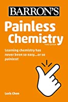 Painless Chemistry (Barron's Painless)