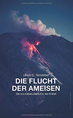Die Flucht der Ameisen: Ein Vulkanausbruch am Rhein