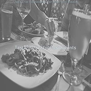 Jazz Trio - Ambiance for Gourmet Meals