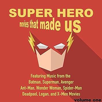Superhero Movies That Made Us, Volume 1