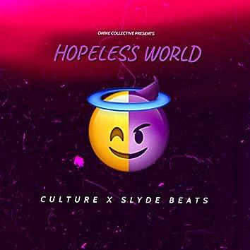 Hopeless World (feat. Slyde Beats)