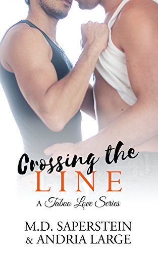 Crossing The Line (A Taboo Love series Book 3) (English Edition)