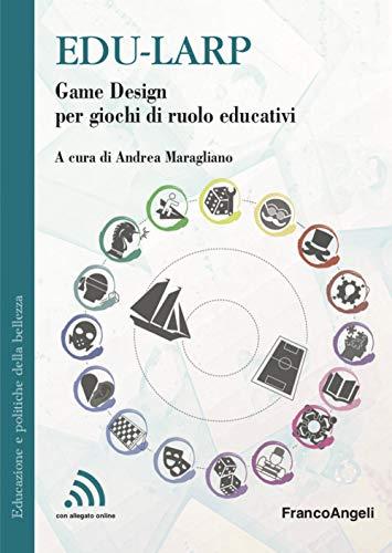 Edu-larp. Game Design per giochi di ruolo educativi