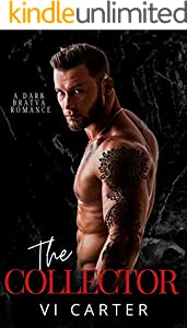 The Collector: A Dark Russian Mafia Romance (The Cells of Kalashov Book 1)
