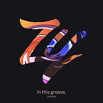 In This Groove.