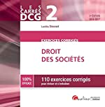 Carrés Exos DCG 2 - Exercices de Droit des sociétés, 3ème Ed. de Laetitia Simonet