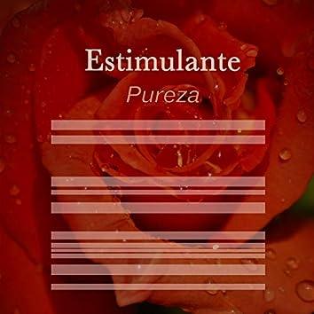 # Estimulante Pureza