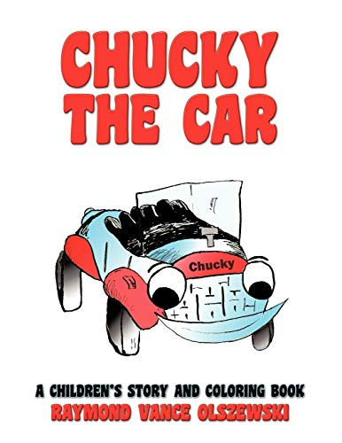 Chucky the Car: A Children's Story and Coloring Book