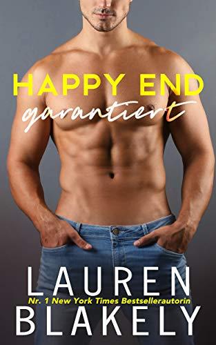 Happy End garantiert (Auf ewig glücklich 1)