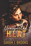 Unexpected Heat: Ein Enemies to Lovers - Liebesroman (Love on Fire, Band 1)
