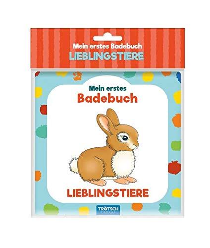 Trötsch Mein erstes Badebuch Lieblingstiere: Entdeckerbuch Beschäftigungsbuch Spielbuch Bilderbuch (Badebücher)