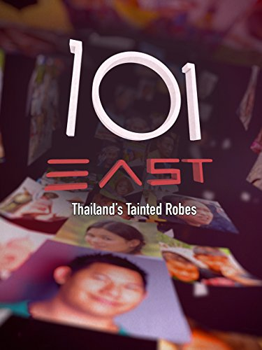 101 East: Thailand's Tainted Robes