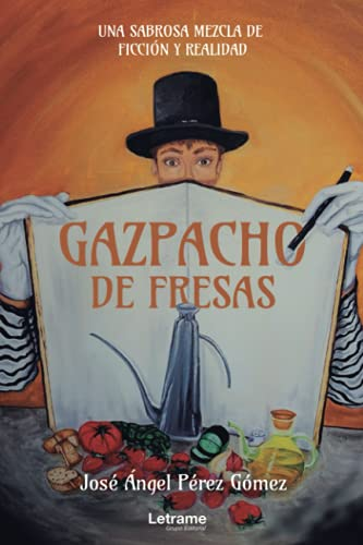 Gazpacho de fresas: 1 (Novela)