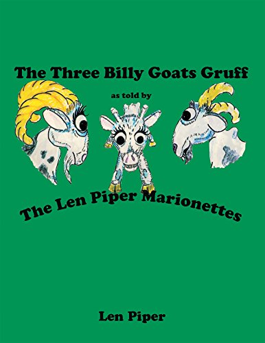 The Three Billy Goats Gruff: As Told by the Len Piper Marionettes (English Edition)