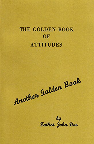 The Golden Book of Attitudes: Another Golden Book by John Doe (15-Sep-1997) Paperback