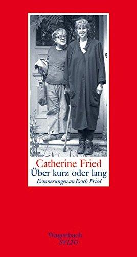 Über kurz oder lang: Erinnerungen an Erich Fried (SALTO)