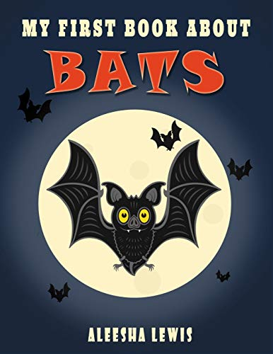 My First Book About Bats: Book about bats for kids