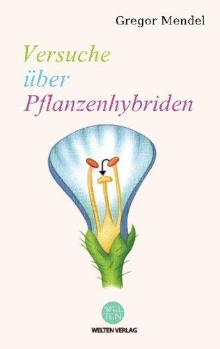 Versuche über Pflanzenhybriden: Welten Verlag
