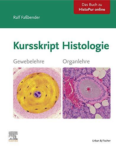 Kursskript Histologie: Ein Wegweiser durch die mikroskopische Anatomie