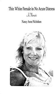 Thin White Female in No Acute Distress: A Memoir