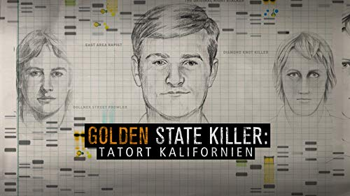 Golden State Killer – Tatort Kalifornien