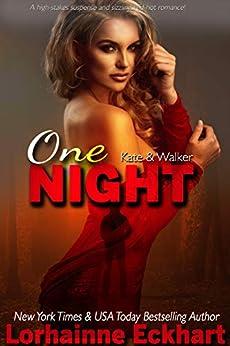 One Night (Kate & Walker Book 1) by [Lorhainne Eckhart]
