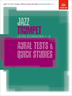Jazz Trumpet Aural Tests and Quick Studies Levels/Grades 1-5 (ABRSM Exam Pieces) by ABRSM (2003-06-26)