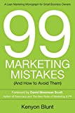 99 Marketing Mistakes: (And How to Avoid Them)