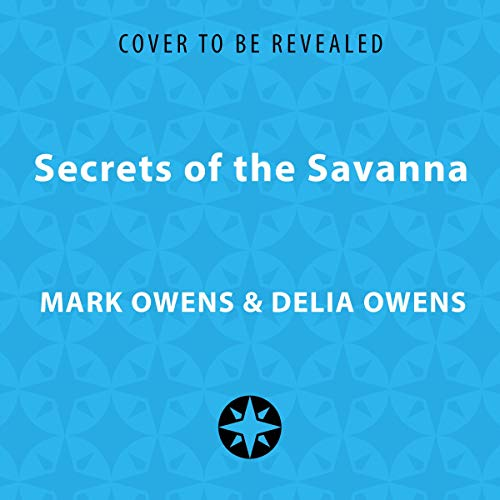 Secrets of the Savanna cover art