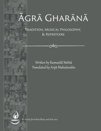 Agra Gharana: Tradition, Musical Philosophy, and Repertoire