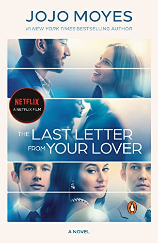 Compare Textbook Prices for The Last Letter from Your Lover Movie Tie-In: A Novel Media tie-in Edition ISBN 9780143136323 by Moyes, Jojo