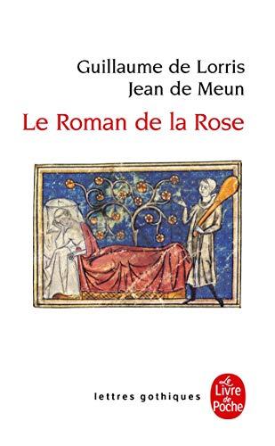 Roman de la rose (Lettres gothiques)